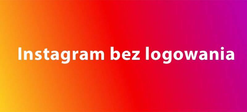instagram bez logowania